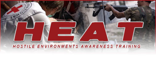 Hostile Environments Awareness Training - HEAT